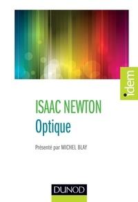 Isaac Newton - Optique - Présenté par Michel Blay.