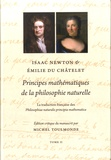 Isaac Newton et Emilie Du Châtelet - Principes mathématiques de la philosophie naturelle - 2 volumes.