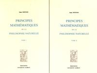 Isaac Newton - Principes mathématiques de la philosophie naturelle - 2 volumes.