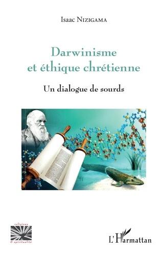 Isaac Nizigama - Darwinisme et éthique chrétienne - Un dialogue de sourds.