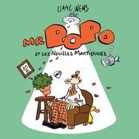 Isaac Wens - Mr Popo et les nouilles martiennes.