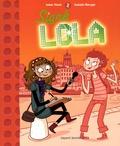 Isabel Abedi - Lola Tome 2 : Signé Lola.
