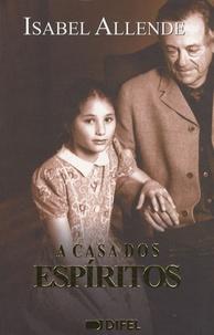Isabel Allende - A casa dos espiritos.