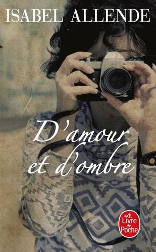 Isabel Allende - D'amour et d'ombre.