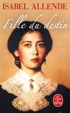 Isabel Allende - Fille du destin.