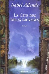 La Cité des Dieux sauvages - Isabel Allende | Showmesound.org