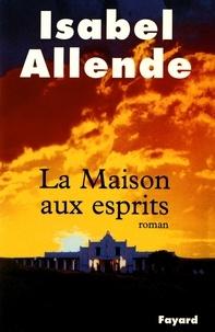 La Maison aux esprits - Isabel Allende pdf epub