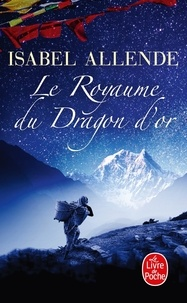 Rapidshare ebooks télécharger deutsch Le Royaume du Dragon d'or par Isabel Allende 9782253115373 (Litterature Francaise) CHM RTF