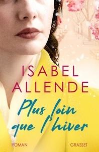 Isabel Allende - Plus loin que l'hiver.