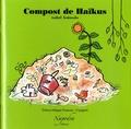 Isabel Asunsolo - Compost de Haïkus.