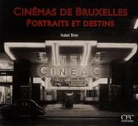 Isabel Biver - Cinémas de Bruxelles - Portraits et destins.