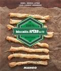 Isabel Brancq-Lepage et Louis-Laurent Grandadan - Cook It Yourself : Biscuits Apéro - 100 % Maison.