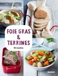 Isabel Brancq-Lepage - Foie gras et terrines.