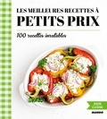 Isabel Brancq-Lepage et AnneCé Bretin - Les meilleures recettes à petits prix - 100 recettes inratables.