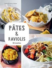 Isabel Brancq-Lepage et Martin Balme - Pâtes & raviolis - 50 recettes.