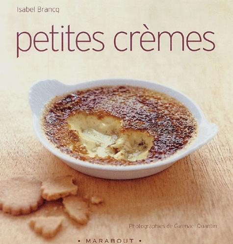Isabel Brancq - Petites crèmes.