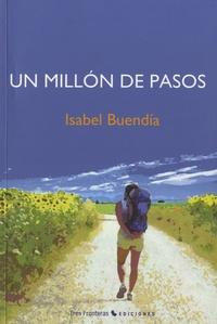 Isabel Buendia - Un millon de pasos.