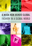 Isabel Cantista et Francisco Vitorino Martins - A Moda num Mundo Global.