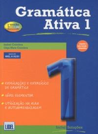 Isabel Coimbra et Olga Mata Coimbra - Gramàtica activa 1 - Edition en portugais.
