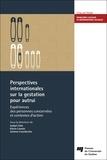Isabel Côté et Kévin Lavoie - Perspectives internationales sur la gestation pour autrui - Expériences des personnes concernées et contextes d'action.