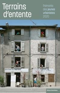 Isabel Diaz et Olivia Barbet-Massin - Terrains d'entente - Palmarès des jeunes urbanistes 2020.