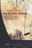 Isabel Ellsen - Une si belle enfance....