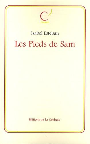 Isabel Esteban - Les Pieds de Sam.