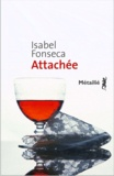Isabel Fonseca - Attachée.