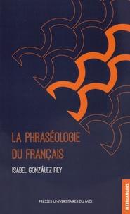 Isabel Gonzalez Rey - La phraséologie du français.