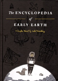 Isabel Greenberg - The Encyclopedia of Early Earth.