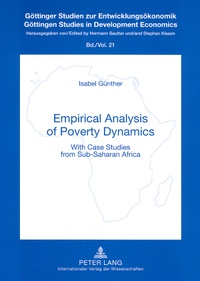 Isabel Günther - Empirical Analysis of Poverty Dynamics - With Case Studies from Sub-Saharan Africa.
