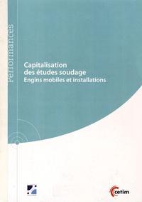 Isabel Huther et Olivier Cheminat - Capitalisation des études soudage - Engins mobiles et installations.