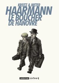 Isabel Kreitz et Peer Meter - Haarmann Le boucher de Hanovre.
