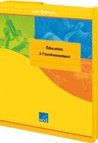 Isabel Lavarec et Jean Corbucci - Education à l'environnement Cycle 3 - 6 exemplaires.