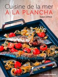 Ebook téléchargement gratuit pour kindle Cuisine de la mer à la plancha (Litterature Francaise)