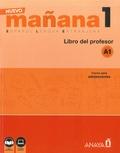 Isabel Lopez Barbera et Maria-Paz Bartolomé Alonso - Nuevo mañana 1 A1 - Libro del professor.