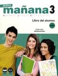 Isabel Lopez Barbera et Pilar Alzugaray Zaragüeta - Nuevo mañana 3 Español Lengua Extranjera - Libro del alumno A2/B1.