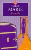 Isabel Marie - La malle.