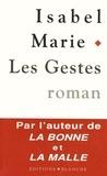 Isabel Marie - Les gestes.