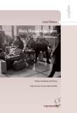 Isabel Mateus - Maria, Manuel et les autres - Récits de l'immigration portugaise.