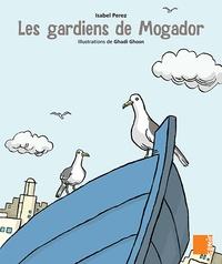 Histoiresdenlire.be Les gardiens de Mogador - Aux 4 vents Grande Section Image