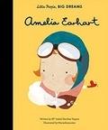 Isabel Sánchez Vergara et Maria Diamantes - Little People, Big Dreams: Amelia Earhart.