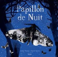 Isabel Thomas et Daniel Egnéus - Papillon de nuit.