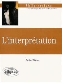 Isabel Weiss - L'interprétation.