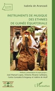 Isabela de Aranzadi - Instruments de musique des ethnies de Guinée équatoriale. 1 CD audio