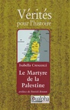 Isabella Crescenzi - Le Martyre de la Palestine.