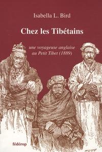 Isabella-L Bird - Chez les Tibétains.