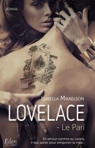 Isabella Mikaelson - Lovelace - Le Pari.