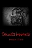 Isabella Viviani - Secrets barbares.