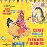 Isabelle Aboulker et  Compagnie In-Sense - Antoinette la poule savante - The wise hen.